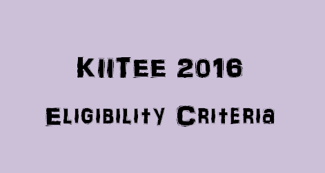 KIITEE Eligibility Criteria 2016