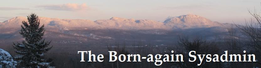 The Born-again Sysadmin