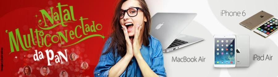 "Concurso ""Natal Multi Conectado na Pan"" - Concorra Macbook, Iphone e Ipad !"