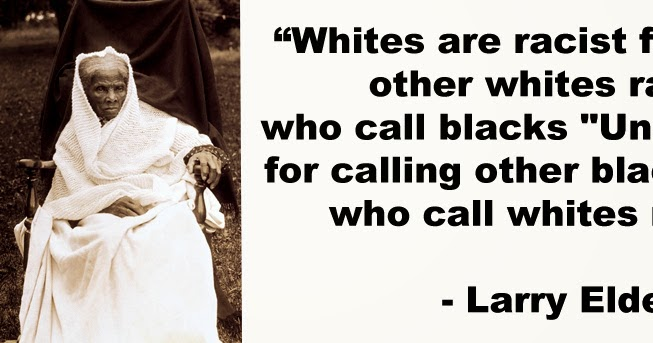 Quotes By Larry Elder The Elder Statement Fascinating Quotes On Racism