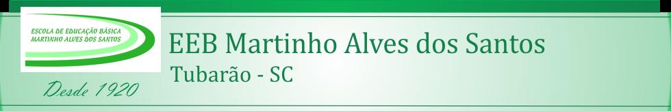 Escola Educação Básica Martinho Alves dos Santos