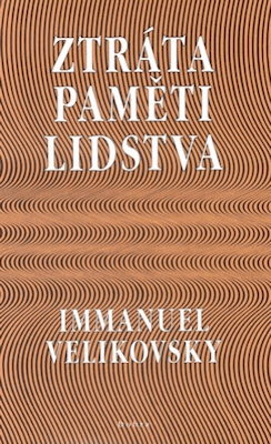 Immanuel Velikovsky: Ztráta paměti lidstva