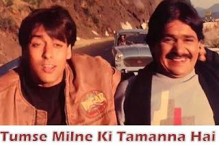 Tumse Milne Ki Tamanna Hai Song Lyrics - Salman Khan