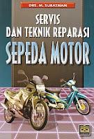 toko buku rahma: buku SERVIS DAN REPARASI SEPEDA MOTOR, pengarang suratman, penerbit pustaka grafika