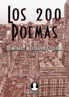 Los 200 Poemas. Homenaje a Federico G. Lorca.