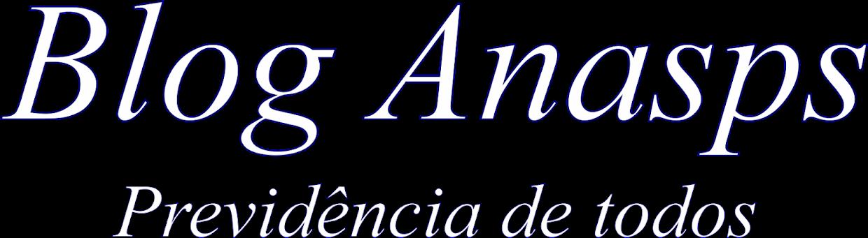 Blog Anasps - Previdência de Todos
