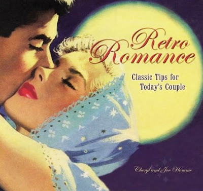 Retro Romance by Cheryl and Joe Homme