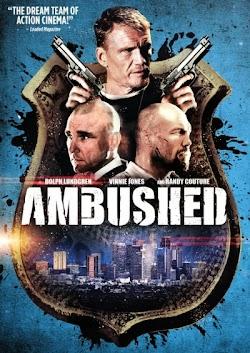 Phục Kích - Ambushed () Poster