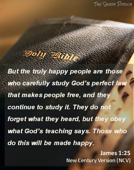 Study and Obey God's Word Brings Happiness James 1:25