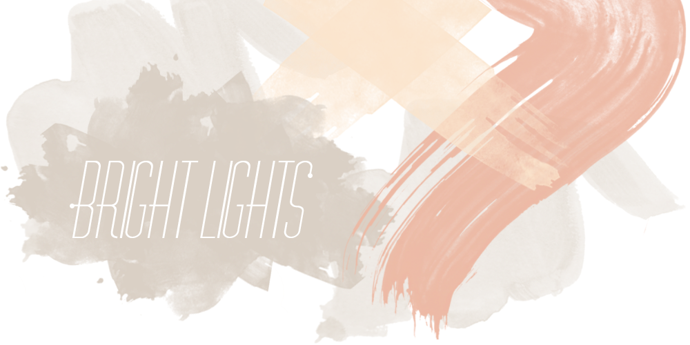 BRIGHTLIGHTS