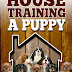 House Training A Puppy - Free Kindle Non-Fiction
