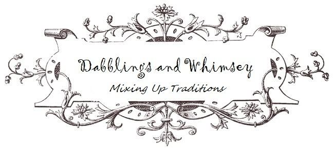 dabblings and whimsey