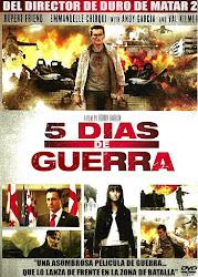 5 Días de Guerra / 5 Days of August