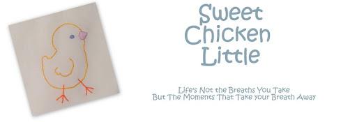 Sweet Chicken Little