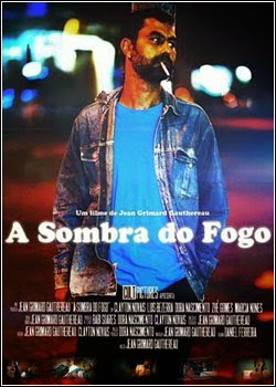 A Sombra do Fogo – Nacional (2013)