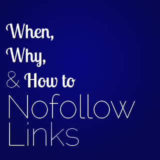 why, when, and how to nofollow links from your blog