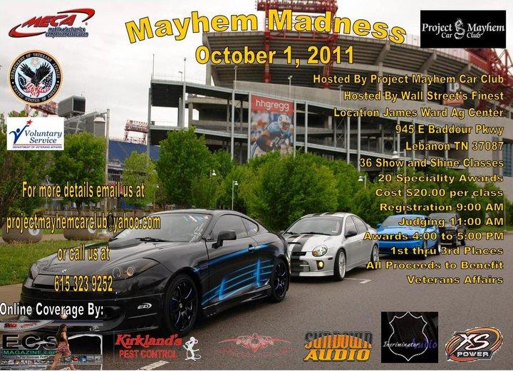 Mayhem Madness Car Show - Meca car show