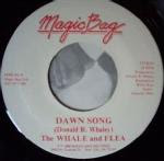 Whale & Flea – Ridin' On / Dawn Song 1986