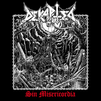 "DEKAPITED - ""SIN MISERICORDIA"""