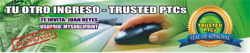 TU OTRO INGRESO - TRUSTED PTCs