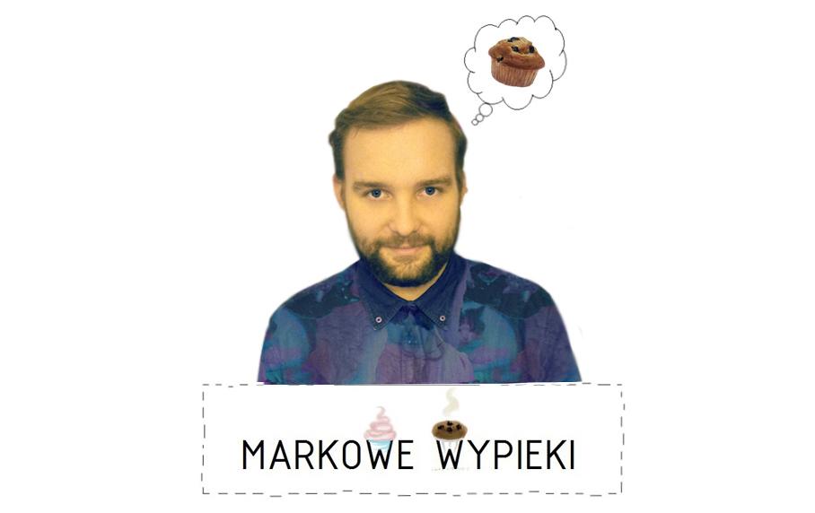 Markowe wypieki markowewypieki.blogspot.com