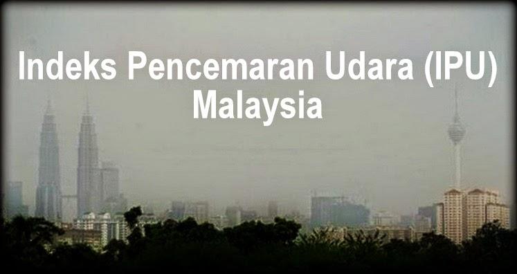 Semak bacaan status terkini jerebu secara online (website). Indeks Pencemar Udara (IPU) atau Air Pollutant Index (API) kawasan atau lokasi di seluruh Malaysia.