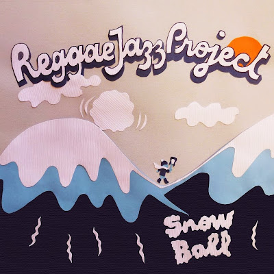 REGGAE JAZZ PROJECT - Snow Ball