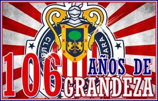 106 Años de Pasión - Felicidades Chivas