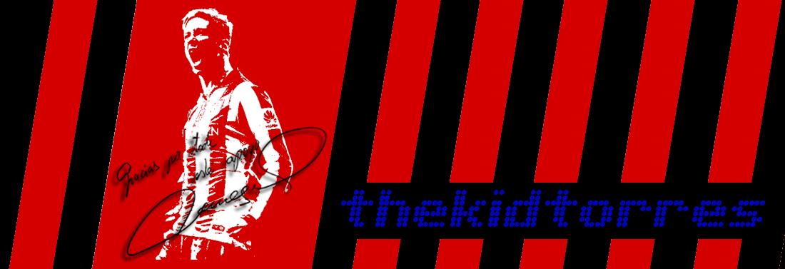 El blog sobre Fernando Torres, The Kid of Atletico de Madrid