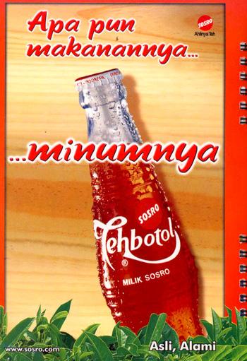 Apapun Makanannya Minumnya Teh Botol Sosro!