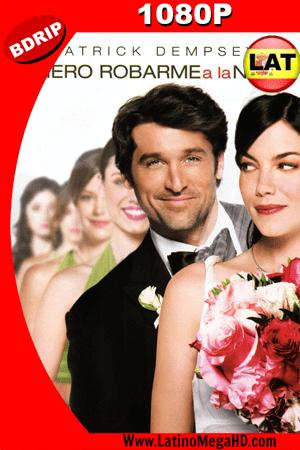 Quiero Robarme A La Novia (2008) Latino HD BDRIP 1080p ()