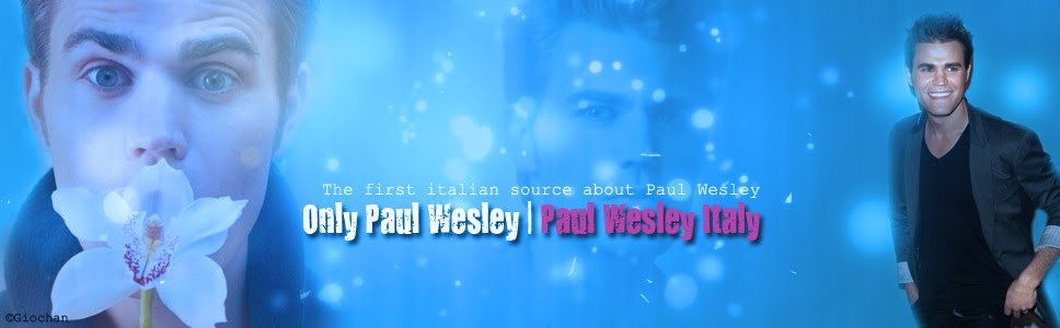 Only Paul Wesley | Paul Wesley Italy