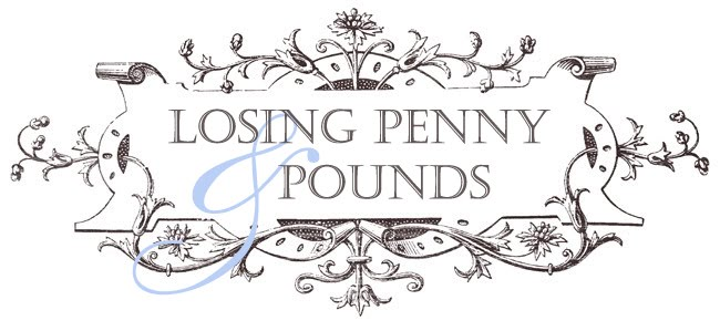 Losing Penny and Pounds