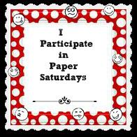 Paper Saturdays