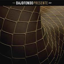 Tracklist: Presente by Bajofondo