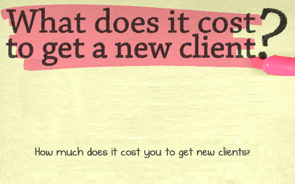 What does it cost to get a new Customer?