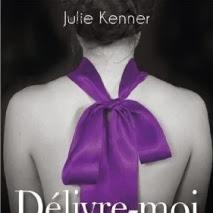 Délivre-moi de Julie Kenner