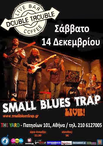 SMALL BLUES TRAP, LIVE AT DOUBLE TROUBLE