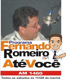 Programa Fernando Romeiro Até Você