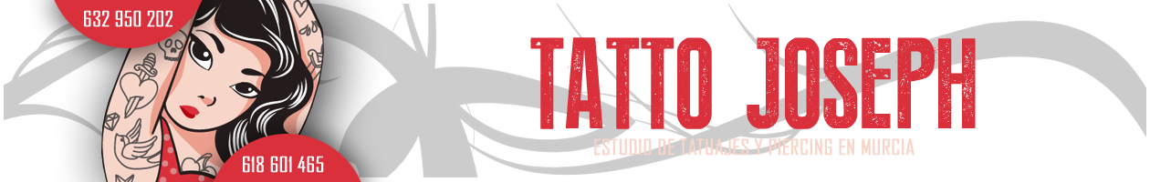 Tatuajes en Murcia - 632 950 202 - Tatto Joseph