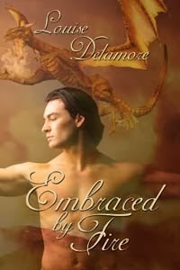 Embraced by Fire by Louise Delamore