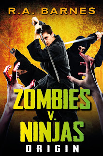 cover for Zombies v. Ninjas: Origin by R.A. Barnes
