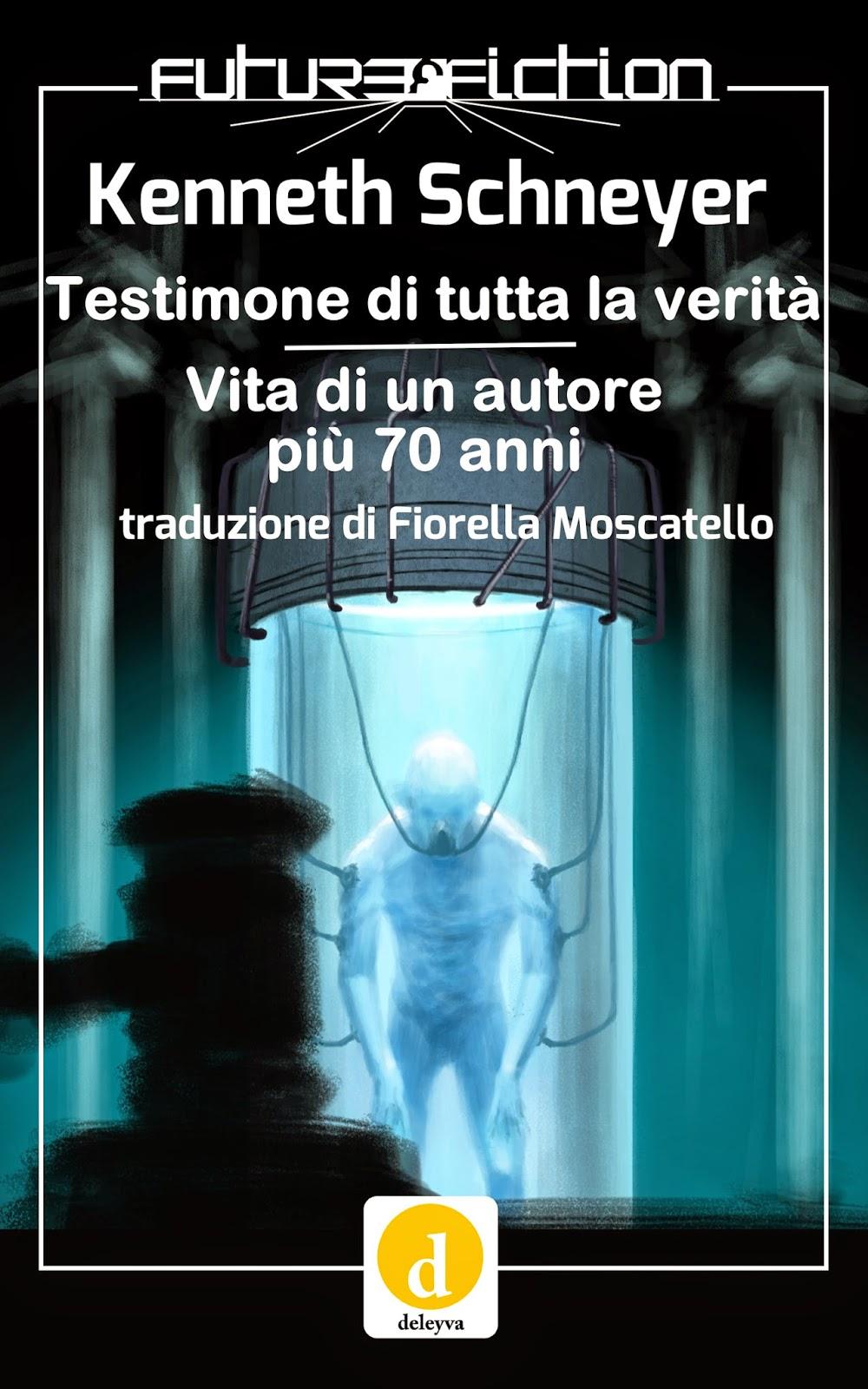 http://www.futurefiction.org/testimone-di-tutta-la-verita-vita-di-un-autore-piu-70-anni/