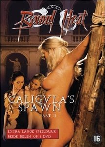 Caligula's Spawn (2009)
