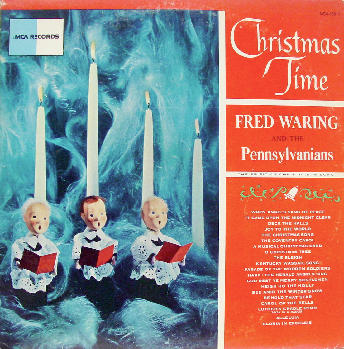fred waring and the pennsylvanians christmas time 1955 - Fred Christmas