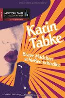 http://www.amazon.de/Brave-M%C3%A4dchen-schie%C3%9Fen-schneller-Karin/dp/3899414845/ref=sr_1_2?ie=UTF8&qid=1436181341&sr=8-2&keywords=karin+tabke