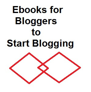 Download Free Pdf/Ebooks for Bloggers to Start Blogging
