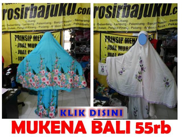 http://grosirbajuku.com/2013/04/pusat-grosir-murah-mukena-bali-48rb.html