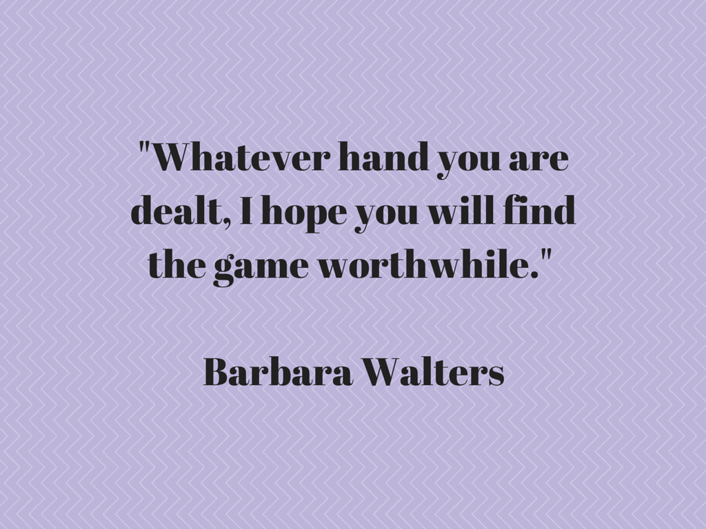Barbara Walters Quote