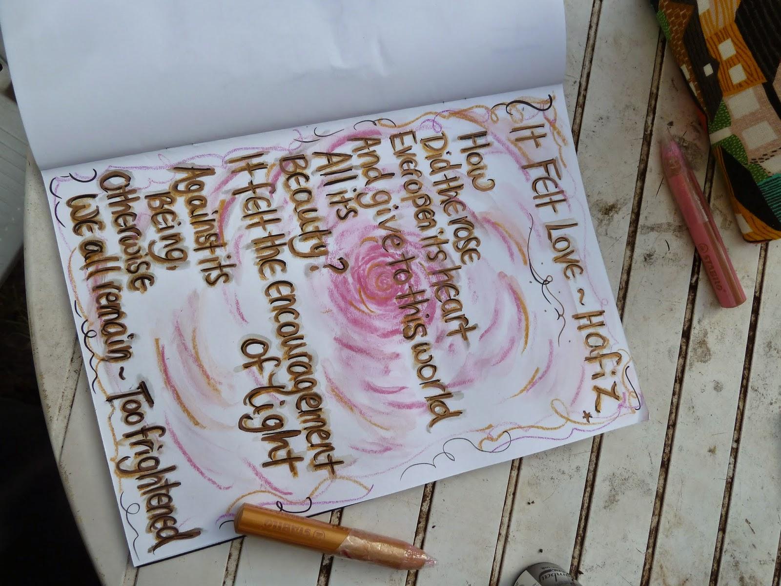 It Felt Love - Hafiz written out in my art journal